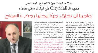 Interview with Rony Aoun as GM for Citymall - Sinye Magazine